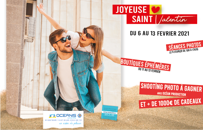 Fêter la saint Valentin avec le centre commercial Océanis Saint Gilles-Croix-de-Vie, 1000€ de cadeaux et une séance photo à remporter. Boutiques éphémères pour se gâter