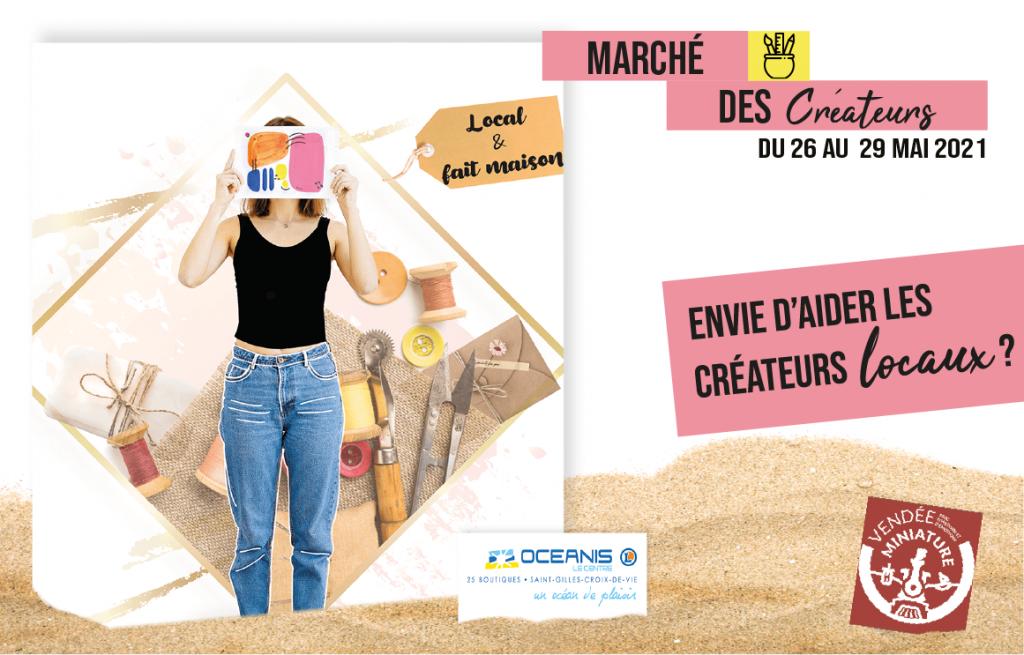 Marché des créateurs 2021 : Artisans locaux et artistes vendéens - Du mercredi 26 au samedi 29 mai | Centre océanis St Gilles croix de vie