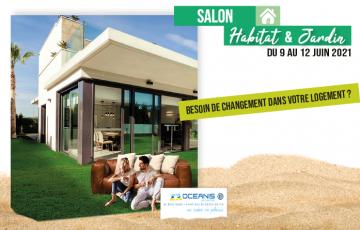 Salon de l'habitat et du jardin 2021 : Offrez vous du changement - Du mercredi 9 au samedi 12 juin | Centre océanis St Gilles croix de vie